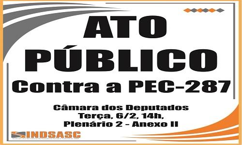 ATO PÚBLICO - CONTRA A PEC-287