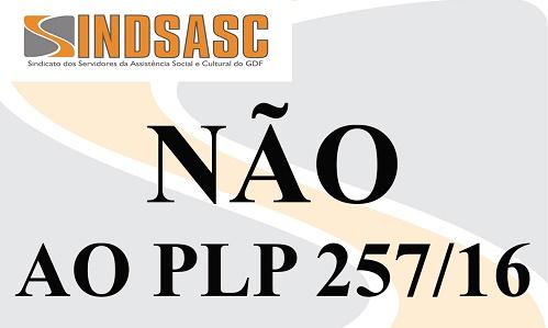 NÃO A PLP 257/16
