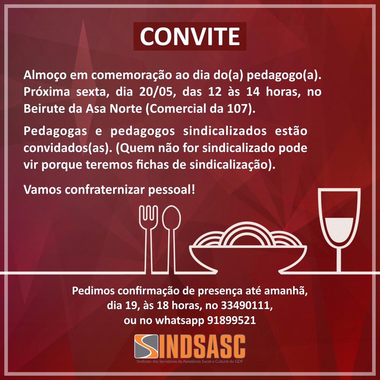 CONVITE  Almoço em comemoração ao dia do(a) pedagogo(a)
