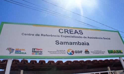MUITAS DIFICULDADES NO CREAS SAMAMBAIA