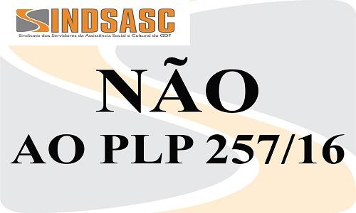 COMUNICADO: INFORMAÇÃO SOBRE O PLP 257/16