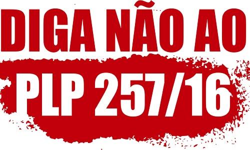 VAMOS TODOS À CAMARA, CONTRA O PLP-257